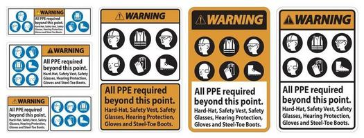 Warning PPE Required Beyond This Point. Hard Hat, Safety Vest, Safety Glasses, Hearing Protection vector