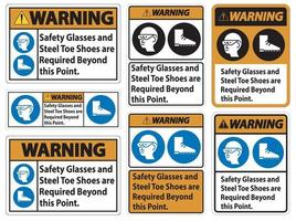 Warning Safety Glasses And Steel Toe Shoes Are Required Beyond This Point vector