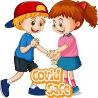 Two kids cartoon character do not keep social distance with Covid Safe font isolated on white background vector