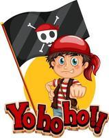 Yo Ho Ho font banner with a pirate boy cartoon character vector