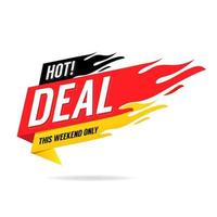 Hot Deal banner. This weekend only, big sale, discount. vector