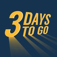Three days to go with long lighting on blue background. vector
