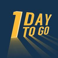 One day to go with long lighting on blue background. vector