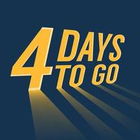 Four days to go with long lighting on blue background. vector