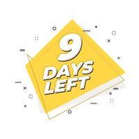 9 days left banner. Geometric Memphis style. vector