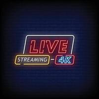 Live Streaming 4k Neon Signs Style Text Vector