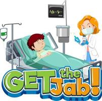 Get the Jab font banner with patient and doctor cartoon character vector