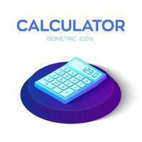 Calculator Icon. 3D Isometric Calculator icon. Created For Mobile, Web, Decor, Print Products, Application. Perfect for web design, banner and presentation. vector