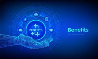 Employee benefits help to get the best human resources concept on virtual screen. Business for Profit, Benefit, health insurance. Benefits icon in robotic hand. vector