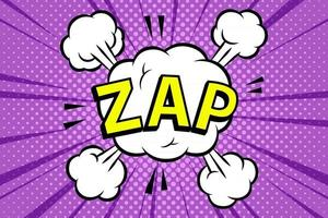 ZAP, Comics book abstract background. wording in comic speech bubble in pop art style on burst background vector