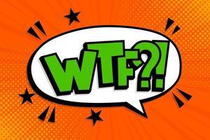 WTF Pop art comic book text speech bubble. Lettering oops vector
