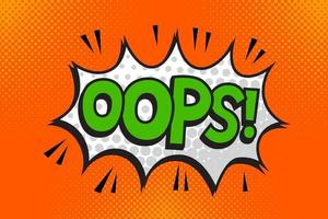OOPS Comics book abstract background. wording in comic speech bubble in pop art style on burst background vector