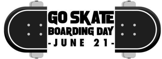 Go Skateboarding Day font on skateboard banner isolated vector