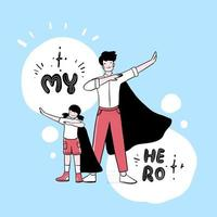 Happy Father's Day Dad is every boy's superhero. vector