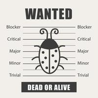 Wanted bug as symbol software testing, quality assurance, debugging. The priorities of the defect. Vector illustration in flat style. Black and white