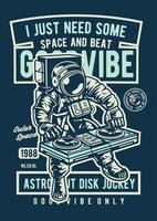 I Just Need Some Space and Beat Vintage Badge, Retro Badge Design vector