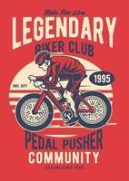 Legendary Biker Club Vintage Badge, Retro Badge Design vector