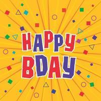 Happy Birthday confetti sunrays background vector