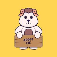Cute sheep holding a poster Adopt me. Animal cartoon concept isolated. Can used for t-shirt, greeting card, invitation card or mascot. Flat Cartoon Style vector