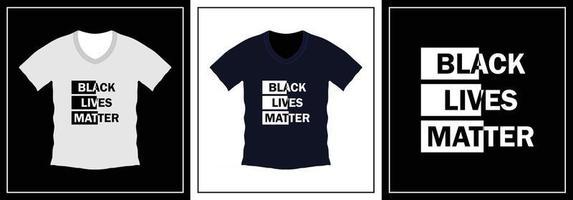 Black lives matter typography t-shirt design vector