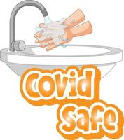 Covid Safe font with washing hands by water sink isolated vector