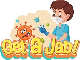 Coronavirus vaccination concept with Jab Time font and doctor cartoon vector