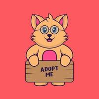 Cute cat holding a poster Adopt me. vector