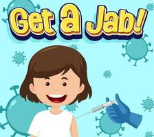 Coronavirus vaccination concept with Jab Time font and cartoon vector