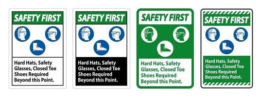 Hard Hats, Safety Glasses Closed Toe Shoes Required Beyond This Point vector