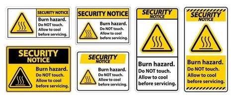 Security Notice Burn hazard safety,Do not touch label vector
