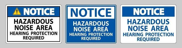 Notice Sign Hazardous Noise Area Hearing Protection Required vector