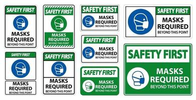 Safety First Masks Required Beyond This Point vector
