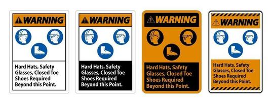 Warning Sign Hard Hats, Safety Glasses, Closed Toe Shoes Required vector