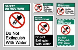 Safety Instructions Do Not Extinguish With Water Symbol Sign vector