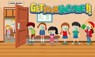 Get Your Vaccine font with kids in queue to get vaccine vector