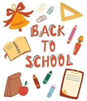 Back to school. Study collection. School stationery and  quote. vector