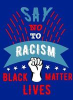 Say no to racism. poster against racism vector