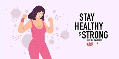 Stay healthy and strong woman attack coronavirus, covid -19 pandemic vector