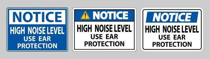 Notice Sign High Noise Level Use Ear Protection on White Background vector