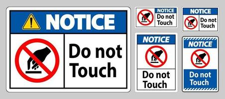 Notice Do Not Touch Symbol Sign Isolate On White Background vector