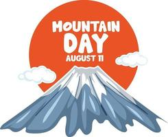 Mount Fuji with Mountain Day on August 11 font banner vector