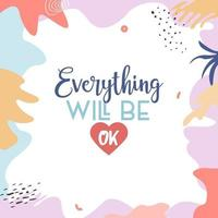 Everything Will Be OK vector