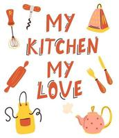 Vector illustration My kitchen my love and kitchen items