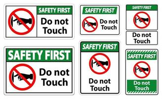 Safety First do not touch sign label on transparent background vector