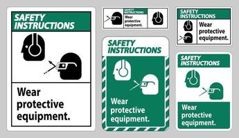 Safety Instructions Sign Wear Protective Equipment vector