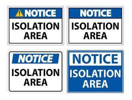 aviso de señal de área de aislamiento vector