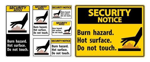 Security Notice Burn hazard,Hot surface,Do not touch vector