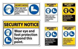 Security Notice Sign Wear Eye And Foot Protection vector