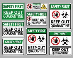 Safety First Keep Out Quarantine Sign vector
