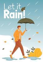 Deja que llueva cartel plantilla de vector de color plano